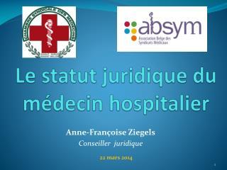 Le statut juridique du médecin hospitalier