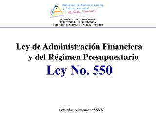 Ley de Administración Financiera y del Régimen Presupuestario Ley No. 550