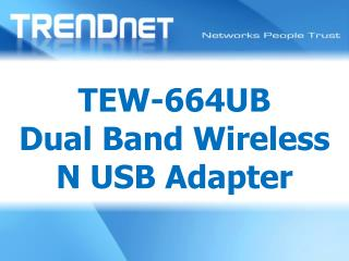 TEW-664UB Dual Band Wireless N USB Adapter
