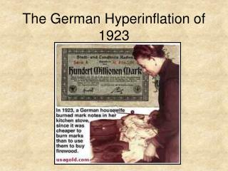 The German Hyperinflation of 1923