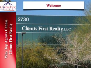 Why Top Agents Choose Clients First Realty