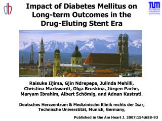 Impact of Diabetes Mellitus on  Long-term Outcomes in the  Drug-Eluting Stent Era