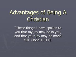 Advantages of Being A Christian