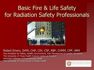 Basic Fire & Life Safety for Radiation Safety Professionals
