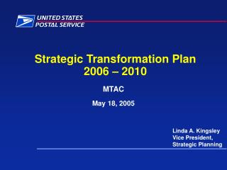 Strategic Transformation Plan 2006 – 2010