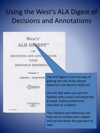 Using the West's ALA Digest of Decisions and Annotations