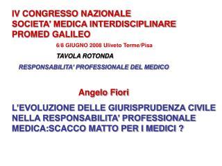 IV CONGRESSO NAZIONALE SOCIETA  MEDICA INTERDISCIPLINARE PROMED GALILEO   6