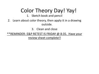Color Theory Day! Yay!