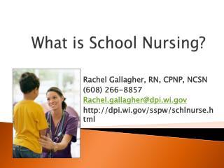 What is School Nursing?