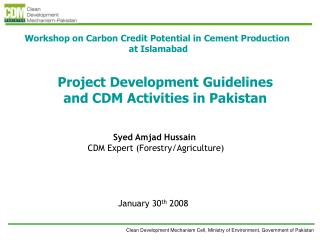 Project Development Guidelines and CDM Activities in Pakistan