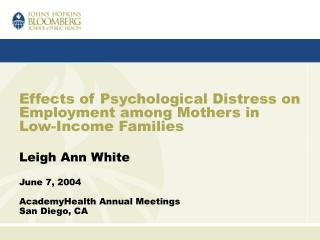 Effects of Psychological Distress on Employment among Mothers in Low-Income Families