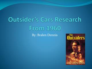 Outsider�s Cars Research From 1960