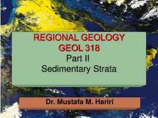 REGIONAL GEOLOGY  GEOL 318 Part II  Sedimentary Strata