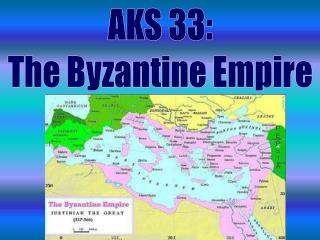 AKS 33: The Byzantine Empire