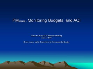 PM coarse ,  Monitoring Budgets, and AQI