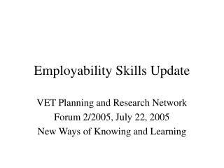 Employability Skills Update