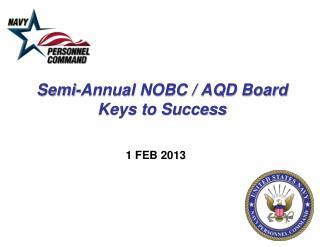 Semi-Annual NOBC / AQD Board Keys to Success