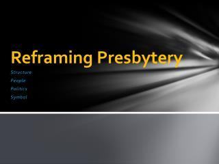 Reframing Presbytery