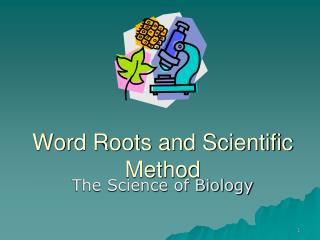 Word Roots and Scientific Method