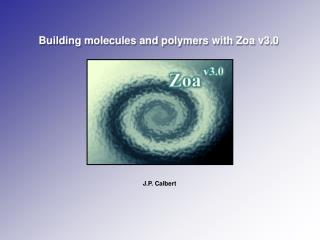 Building molecules and polymers with Zoa v3.0