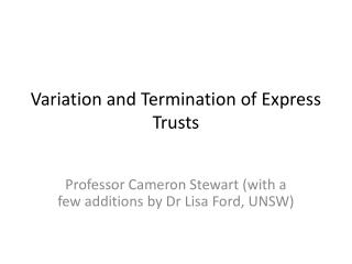 Variation and Termination of Express Trusts