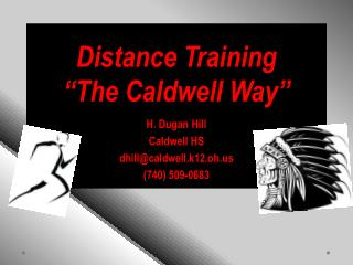 "Distance Training   ""The Caldwell Way"""