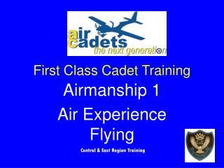 First Class Cadet Training