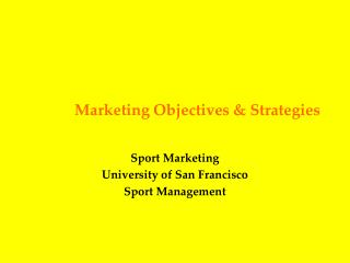 Marketing Objectives & Strategies