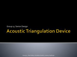 Acoustic Triangulation Device