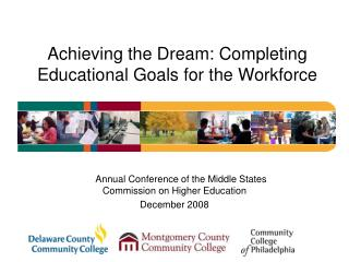 Achieving the Dream: Completing Educational Goals for the Workforce