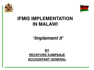 IFMIS IMPLEMENTATION IN MALAWI