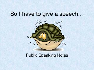 So I have to give a speech…