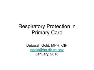 Respiratory Protection in  Primary Care