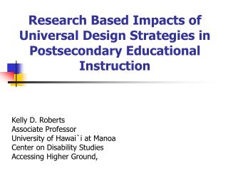 Research Based Impacts of Universal Design Strategies in Postsecondary Educational Instruction