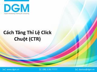 Cách Tăng Thỉ Lệ Click Chuột (CTR)