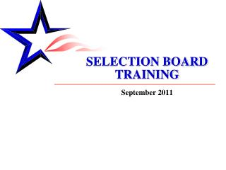 SELECTION BOARD TRAINING