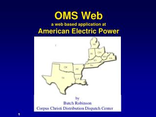 OMS Web a web based application at American Electric Power