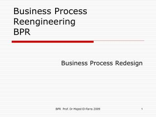 Business Process Reengineering BPR