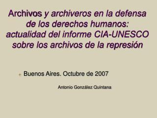 Buenos Aires. Octubre de 2007 Antonio González Quintana