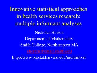 Innovative statistical approaches in health services research: multiple informant analyses