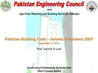 Prof. Sarosh H Lodi