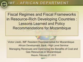Victor Lledó, IMF Resident Representative for Mozambique