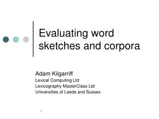 Evaluating word sketches and corpora