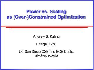 Power vs. Scaling as (Over-)Constrained Optimization