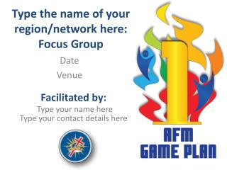 Type the name of your region/network here:  Focus Group