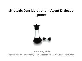 Strategic Considerations in Agent Dialogue games