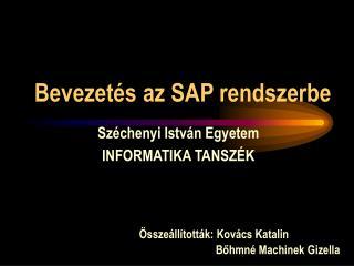 Bevezet s az SAP rendszerbe