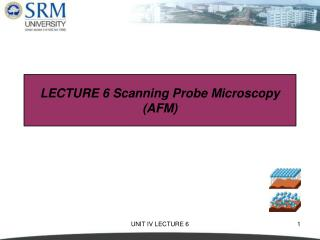 LECTURE 6 Scanning Probe Microscopy (AFM)