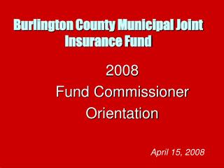 Burlington County Municipal Joint Insurance Fund