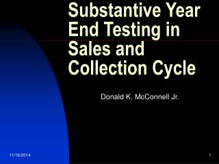 Substantive Year End Testing in Sales and Collection Cycle